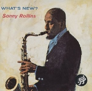 Audio CD Sonny Rollins. What's New ?