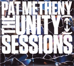 Audio CD Pat Metheny. The Unity Sessions