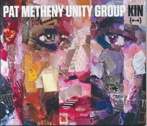 Audio CD Pat Metheny Unity Group. Kin (<>)