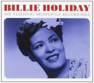 Audio CD Billie Holiday. The Essential Brunswick Recordings