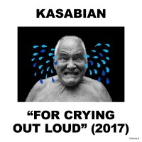 Kasabian. For Crying Out Loud (LP + CD)