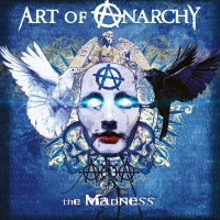 Art Of Anarchy. The Madness (CD)