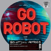 LP Red Hot Chili Peppers. Go Robot (Live) / Dreams Of A Samurai (Live). RSD 2017 (LP)