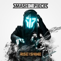 Audio CD Smash Into Pieces. Rise And Shine