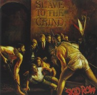 Skid Row. Slave To The Grind (CD)