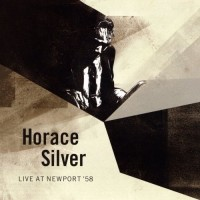 Audio CD Horace Silver. Live At Newport '58