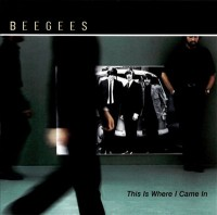 Bee Gees. This Is Where I Came In (CD)