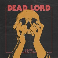 LP Dead Lord. Heads Held High (LP)