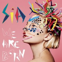 Sia. We Are Born (CD)