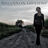 LP Rhiannon Giddens. Freedom Highway (LP)