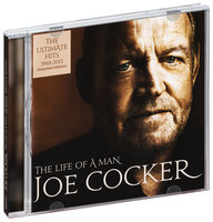 Joe Cocker. The life of a man. The ultimate hits 1968 - 2013 (CD)