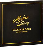 Modern Talking. Back For Gold - The New Versions (LP)