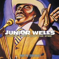 Junior Wells. Paint The Town Blues (2 CD)
