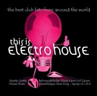 Various Artists. This Is Electro House (3 CD)