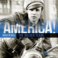 Various Artists. America! Rock`n`Roll. The golden years (2 CD)