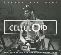 Various Artists. Change the beat. The celluloid records story 1980-1987 (2 CD)