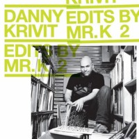 Various Artists. Danny Krivit. Edits By Mr. K Vol. 2. Music Of The Earth (CD)