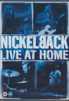 Nickelback. Live At Home (DVD)