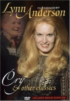 Lynn Anderson. Cry & Other Classics: In Concert (DVD + CD)