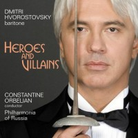 Audio CD Constantine Orbelian / Philharmonia of Russia / Dmitri Hvorostovsky. Heroes and Villains