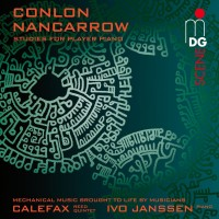 Calefax, Ivo Janssen. Nancarrow: Studies for Player Piano (CD)