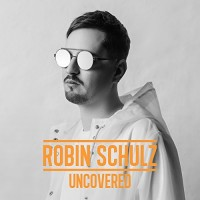 Robin Schulz. Uncovered (CD)