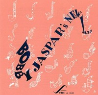 Bobby Jaspar. Bobby Jaspar's New Jazz (CD)