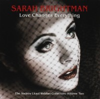 Sarah Brightman. Love Changes Everything - The collection Vol.2 (CD)