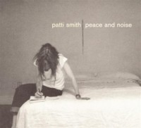 Patti Smith. Peace & Noise (CD)