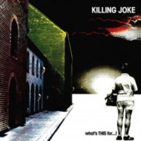 Killing Joke. What's This For...! (LP)