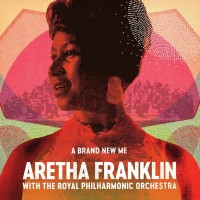 Aretha Franklin/ The Royal Philharmonic Orchestra. A Brand New Me (LP)