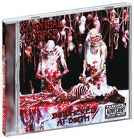 Cannibal Corpse. Butchered At Birth (CD)