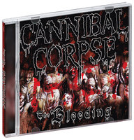 Cannibal Corpse. The Bleeding (CD)
