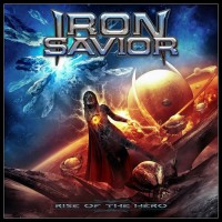 Iron Savior. Rise Of The Hero (CD)