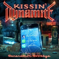 Kissin' Dynamite. Generation Goodbye (CD)