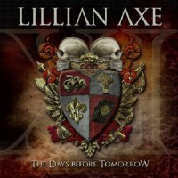 Lillian Axe. The Days Before Tomorrow (CD)