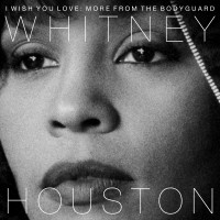 Whitney Houston. I Wish You Love: More From The Bodyguard (2 LP)