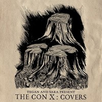 Various Artists. Tegan And Sara Present The Con X: Covers (CD)