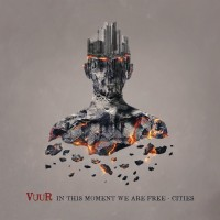 Vuur. In This Moment We Are Free - Cities (Special Edition) (CD)
