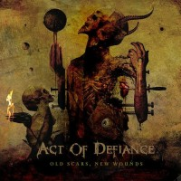 Act Of Defiance (ex-Megadeth). Old Scars, New Wounds (CD)