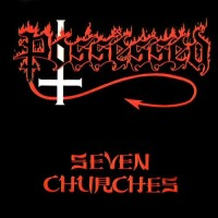 Possessed. Seven Churches (CD)