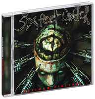 Six Feet Under. Maximum Violence (Limited Edition) (CD)