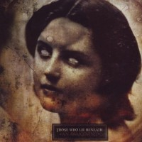 Those Who Lie Beneath. An Awakening (CD)