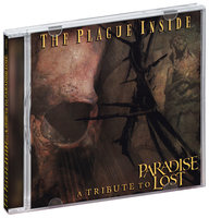 Various Artists. The Plague Inside A tribute to Paradise Lost (2 CD)