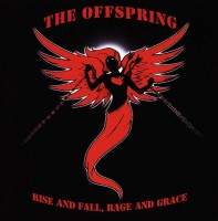 Offspring. The Rise And Fall. Rage And Grace (CD)