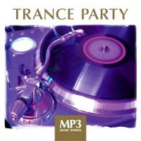 Mp3 Music World. Trance Party (MP3)