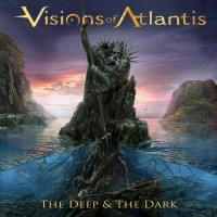 Visions Of Atlantis. The Deep And The Dark (CD)