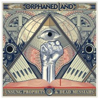 Orphaned Land. Unsung Prophets & Dead Messiahs (CD)