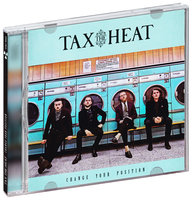 Tax the Heat. Change Your Position (CD)