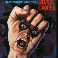 Alice Cooper. Raise Your Fist And Yell (CD)
